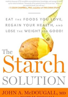 Dr.McDougall The Starch Solution